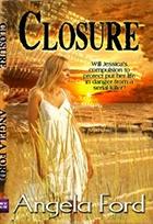 Closure by Angela Ford
