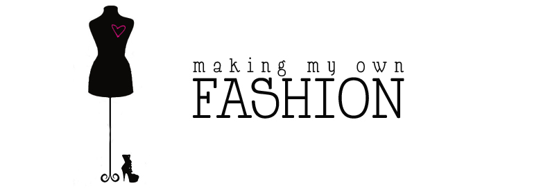 making my own fashion...