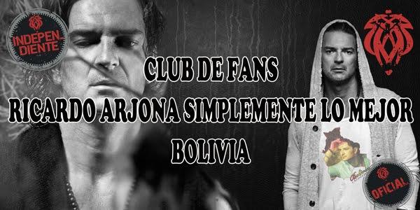 """CLUB DE FANS OFICIAL RICARDO ARJONA """"SIMPLEMENTE LO MEJOR""""  BOLIVIA"""