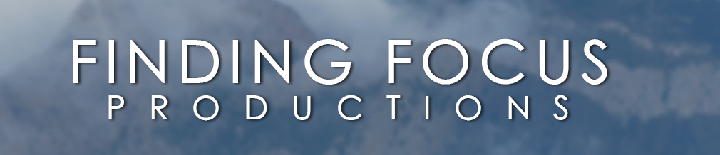 Finding Focus Productions