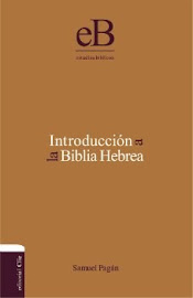 INTRODUCCIÓN A LA BIBLIA HEBREA - SAMUEL PAGÁN