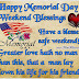 Happy Memorial Day Weekend Blessings
