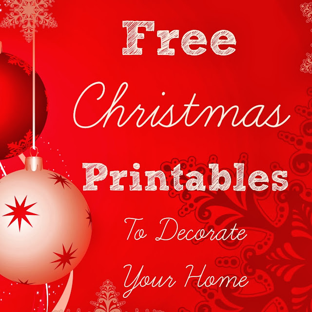 Free Christmas Printables to Decorate Your Home