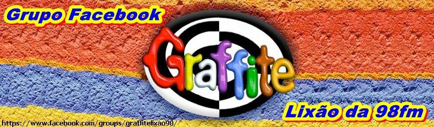 Graffite Lixão da 98FM