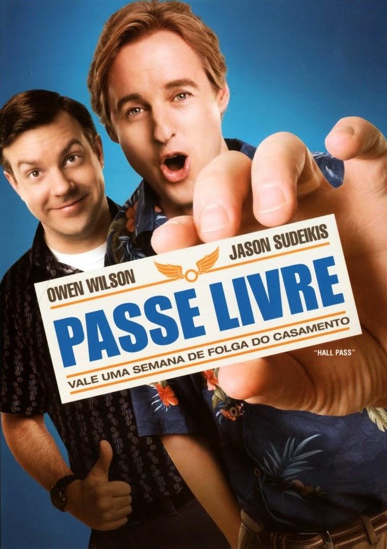Passe Livre – Dublado (2011)