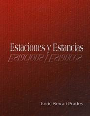 ESTACIONES Y ESTANCIAS. ESTACIONS I ESTANCES