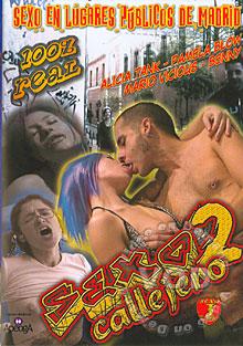 Ver Sexo Callejero 2 (2004) Gratis Online
