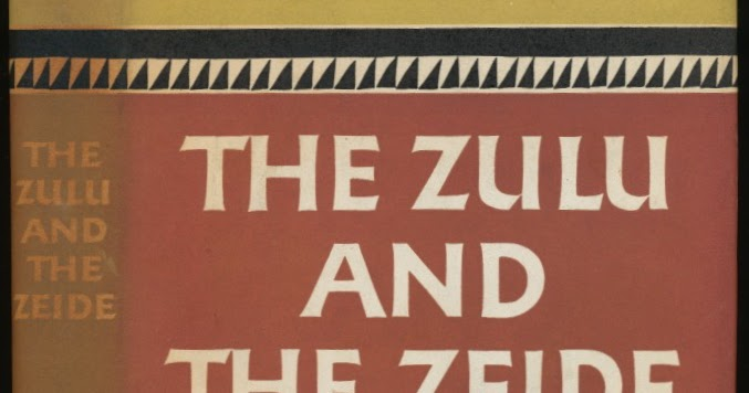 the zulu and the zeide Read this english essay and over 88,000 other research documents the zulu and the zeide dan jacobson's the zulu and the zeide, is a story of interpersonal relationships.