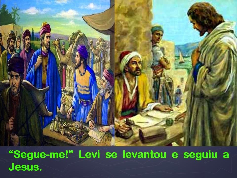 Resultado de imagem para Jesus viu Levi, o filho de Alfeu, sentado na coletoria de impostos,