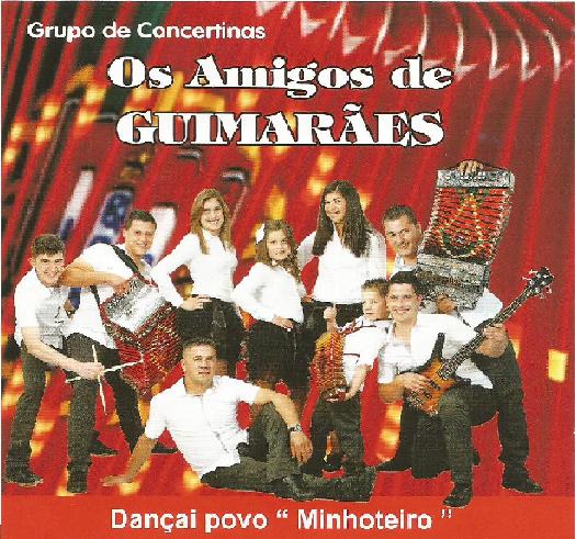 Os Amigos de Guimarães - Dançai Povo 'Minhoteiro' (2012) Amigos