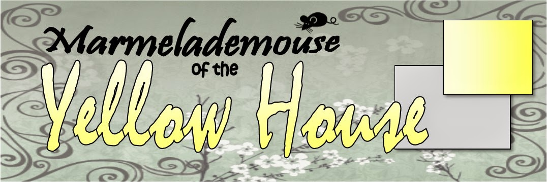 Marmelademouse of the                         YELLOW HOUSE