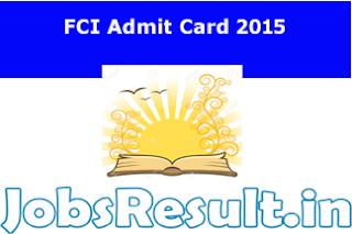FCI Admit Card 2015