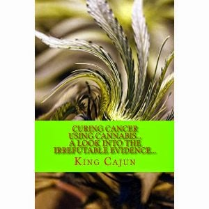 curing cancer using cannabis, a look into the irrefutable evidence, king cajun
