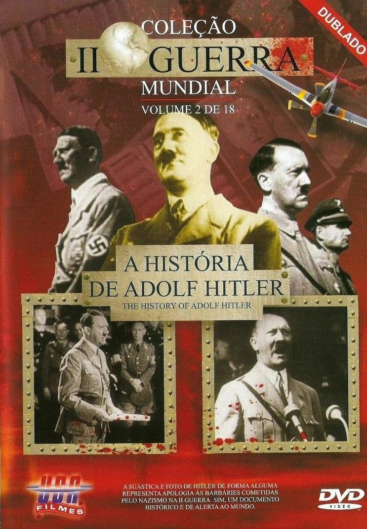 A História de Adolf Hitler – Dublado (2005)