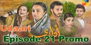 Udaari Episode 21 Promo