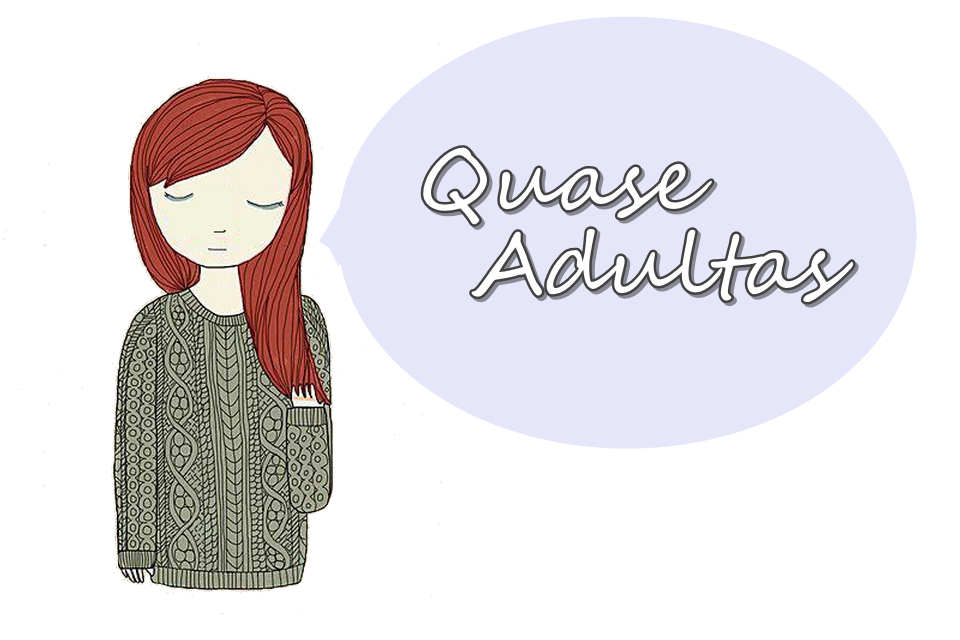 Quase Adultas - Aline Viégas