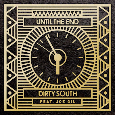 Dirty South - Until The End ft. Joe Gil