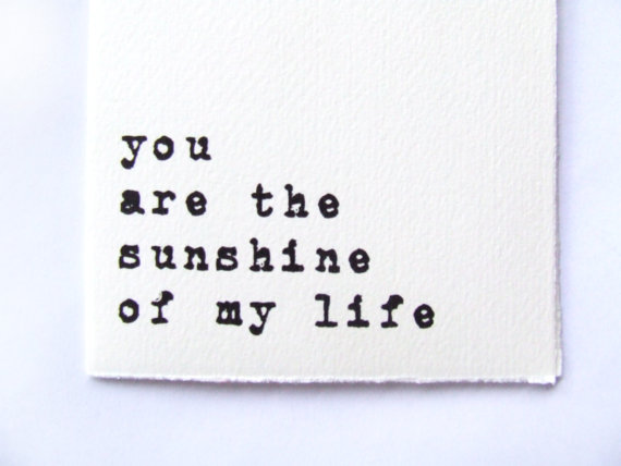 Love Song Valentine's Card - You are the sunshine of my life by Alfamarama