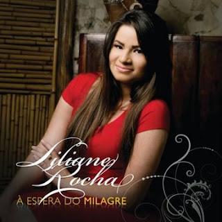 Liliane Rocha - Á Espera de um Milagre