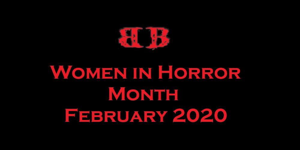 #WiHM: Women in Horror Month