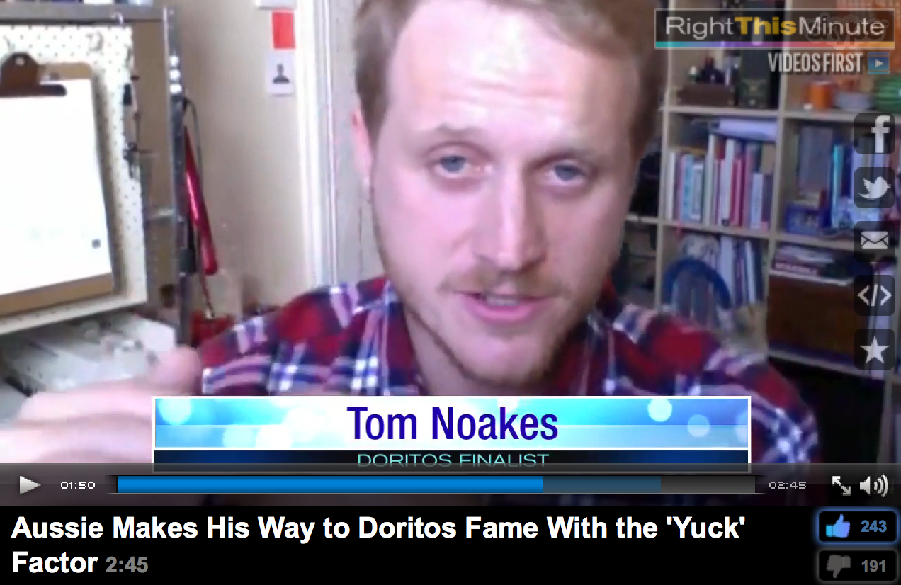 http://www.rightthisminute.com/video/aussie-makes-his-way-doritos-fame-yuck-factor