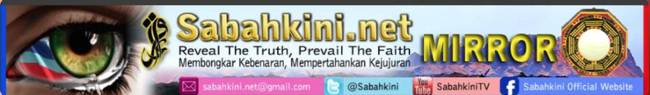 Sabahkini.net - Reveal The Truth, Prevail The Faith