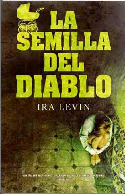 La semilla del diablo, de Ira Levin.