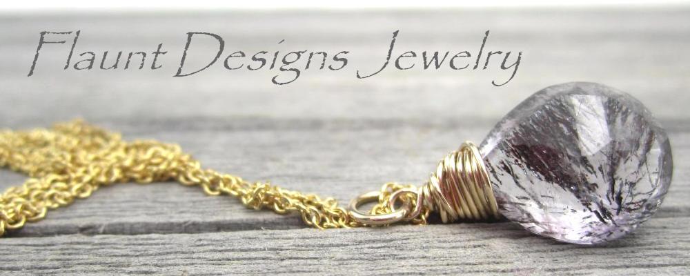 Flaunt Designs Jewelry