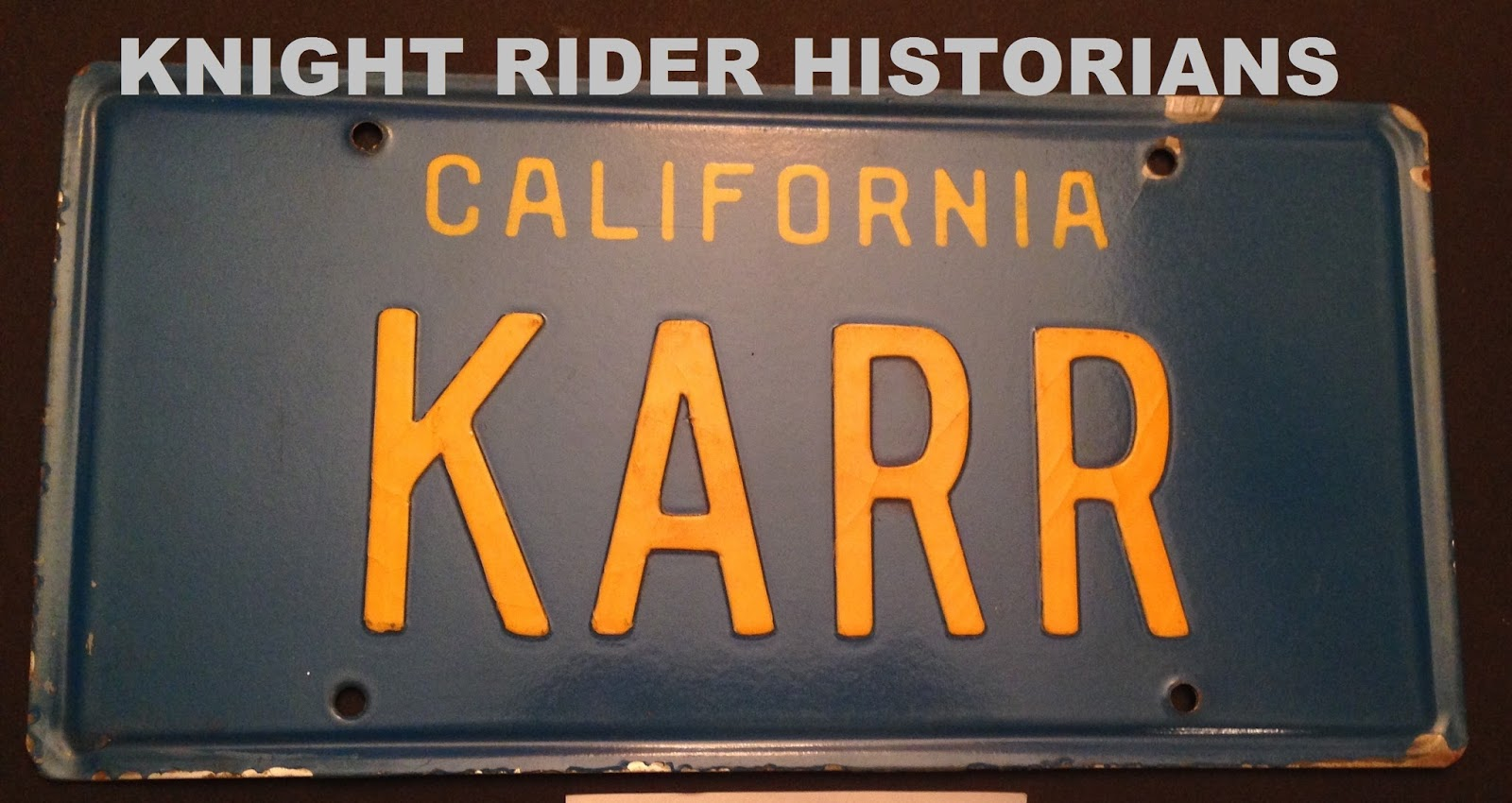 Knight Rider Historians: The Original, Screen Used K.A.R.R. License ...