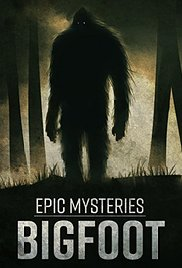 Watch Epic Mysteries: Bigfoot Online Free 2016 Putlocker