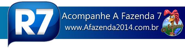 R7.COM-R7-A-FAZENDA-2014