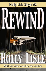 Portada original de Rewind, de Holly Lisle