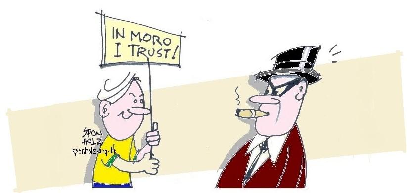 In Moro I trust