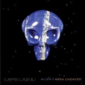 Lapis Lazuli - Alien / Abra Cadaver (2014)