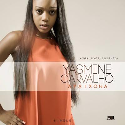 Yasmine Carvalho - Apaixona (Kizomba 2017)[Download]