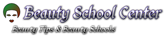 Beauty School Center | Beauty School | Beauty Schools | Beauty Tips | Beauty Tips For Teenage Girls