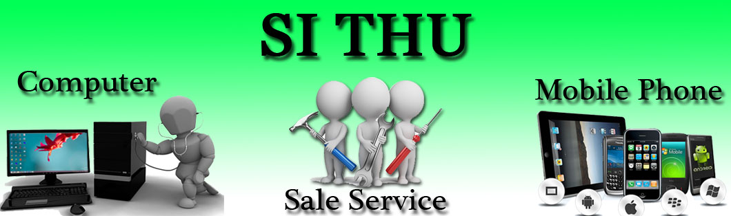 Si Thu Mobile and Computer Sale/Service