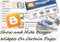 How to Show and Hide Blogger Widgets On Certain Pages?