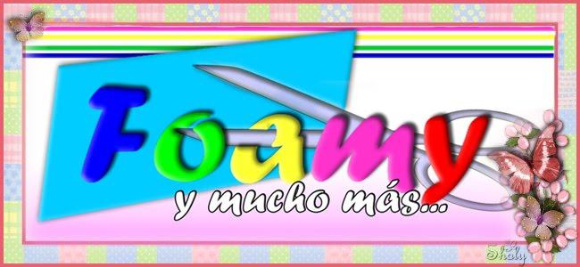 FOAMY Y MUCHO MAS...