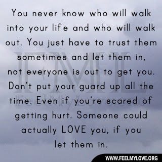You never know who will walk into your life