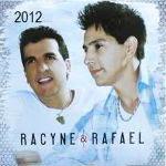 Racyne e Rafael – Racyne e Rafael 2012