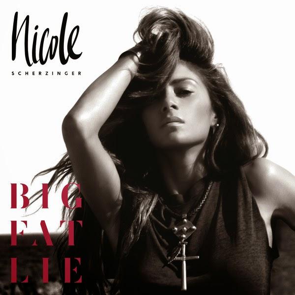 Big Fat Lie Nicole Nicole Scherzinger – Big Fat