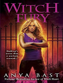 Witch Fury, Anya Bast