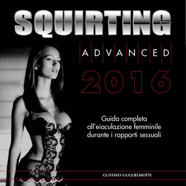 Squirting advanced Italia