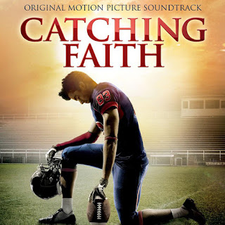Catching Faith Soundtrack by Various Artists