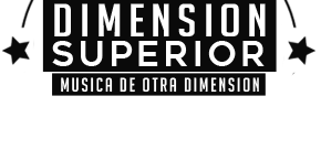 Dimension Superior + Musica de Otra Dimension
