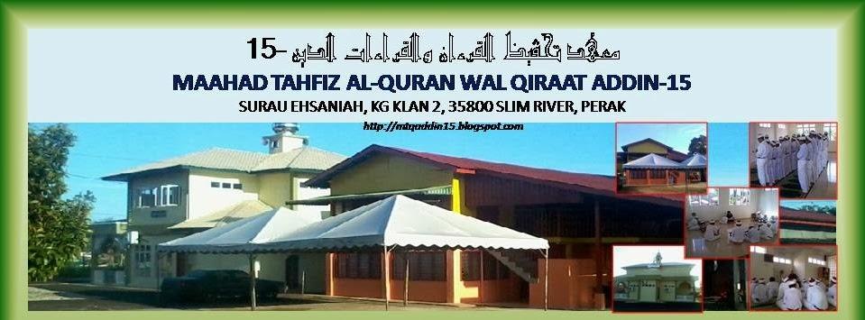 MAAHAD TAHFIZ AL-QURAN WAL QIRAAT ADDIN-15 (KG. KELAN), SLIM RIVER, PERAK