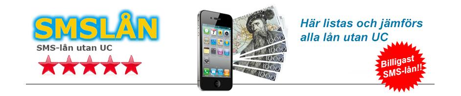SMS-lån utan UC - SMS-lån utan kreditupplysning