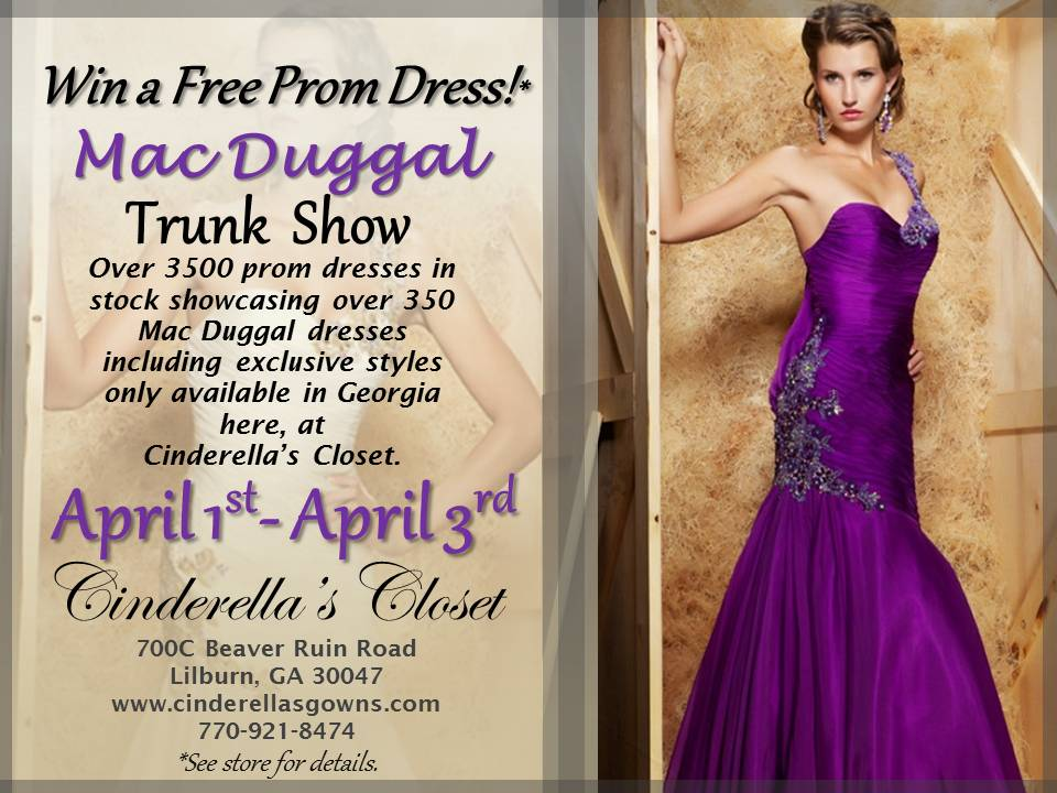 Cinderellas Gowns Prom Dresses Mac Duggal Trunk Show