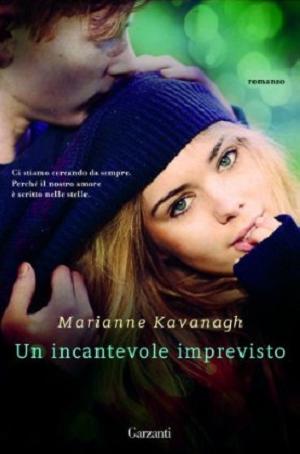 Un incantevole imprevisto di marianne kavanagh recensione for Libri per ragazze di 13 anni